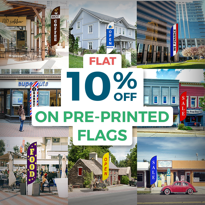 FLAT 10% OFF ON PRE-PRINTED FLAGS