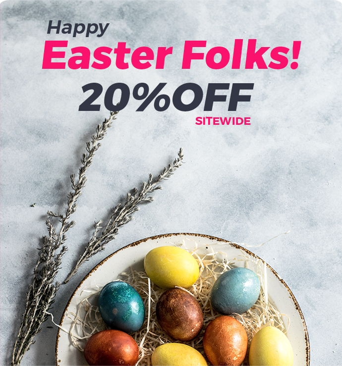 Happy Easter Folks! 20% OFF SITEWIDE